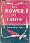 The power of truth - William George Jordan