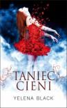 Taniec Cieni - Yelena Black