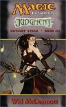 Magic the Gathering: Judgment (Odyssey Cycle, Book 3) - Will McDermott