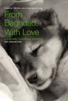 From Baghdad, With Love: A Marine, the War, and a Dog Named Lava - Jay Kopelman, Melinda Roth
