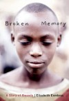 Broken Memory: A Story of Rwanda - Elisabeth Combres, Shelley Tanaka