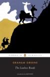The Lawless Roads - Graham Greene, David Rieff