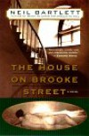 The House on Brooke Street - Neil Bartlett