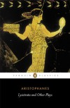 Lysistrata and Other Plays - Aristophanes