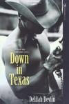 Down In Texas - Delilah Devlin