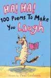 Ha! Ha! 100 Poems To Make You Laugh - Paul Cookson