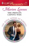 The Prince's Captive Wife - Marion Lennox