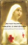 Tabletki z krzyżykiem - Szymon Hołownia