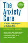 The Anxiety Cure: An Eight-Step Program for Getting Well - Robert L. DuPont