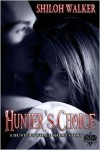 Hunter's Choice (The Hunters) - Shiloh Walker