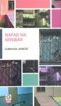 Napad na minibar - Dubravka Ugrešić