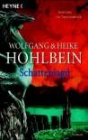 Schattenjagd - Wolfgang Hohlbein, Heike Hohlbein