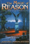 The Magic of Reason - Justine Larbalestier
