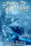 Wrath of the Stars - Viola Grace