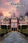 Pemberley Manor - KATHRYN,  L NELSON