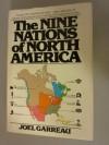 The Nine Nations of North America - Joel Garreau