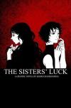 The Sisters' Luck - Shari Chankhamma