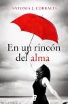En un rincón del alma (B de Books) (Spanish Edition) - Antonia J. Corrales