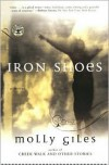 Iron Shoes - Molly Giles