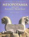 The Cultural Atlas of Mesopotamia and the Ancient Near East - Michael Roaf, J. Nicholas Postgate