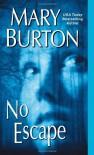 No Escape - Mary Burton
