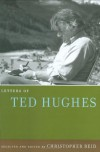 Letters of Ted Hughes - Ted Hughes, Christopher Reid