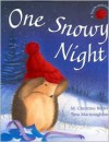 One Snowy Night - M. Christina Butler, Tina Macnaughton