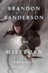 Mistborn Trilogy (Mistborn, #1-3) - Brandon Sanderson