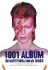 1001 Album Du Måste Höra Innan Du Dör - Robert Dimery