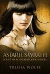 Astarte's Wrath - Trisha Wolfe
