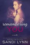 Remembering You - Sandi Lynn