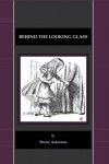 Behind the Looking Glass - Sherry L. Ackerman