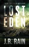 Lost Eden: The Screenplay - J.R. Rain