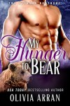 My Hunger to Bear (The Everson Brothers Book 5) - Olivia Arran