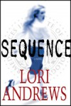 Sequence - Lori Andrews