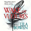Wake of Vultures - Lila Bowen