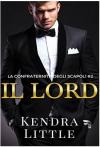 Il lord - Kendra Little, Alessia Nepi