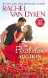 The Bachelor Auction (The Bachelors of Arizona) - Rachel Van Dyken