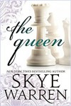The Queen - Skye Warren