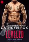 Leveled - Cathryn Fox
