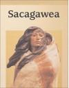 Sacagawea (Raintree Biographies) - D. L. Birchfield, Don Birchfield