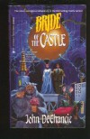 Bride of the Castle - John DeChancie