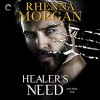 Healer's Need: Ancient Ink, Book 2 Audible Audiobook – Unabridged Rhenna Morgan (Author), Nicole Poole (Narrator), Harlequin Audio (Publisher) - Rhenna Morgan