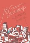 My Documents - Alejandro Zambra, Megan McDowell