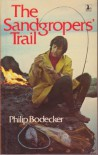 The Sandgropers Trail - Philip Bodeker
