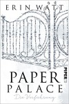 Paper Palace: Die Verführung (Paper-Trilogie 3) - Erin Watt, Lene Kubis