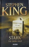 "Stephen King ""STARK THE DARK HALF"", Weltbild Sammleredition - Stephen King"