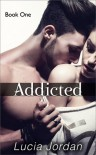 Addicted - Lucia Jordan