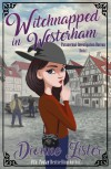 Witchnapped in Westerham Witchnapped in Westerham -  Dionne Lister