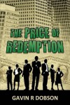 The Price of Redemption - Gavin R. Dobson